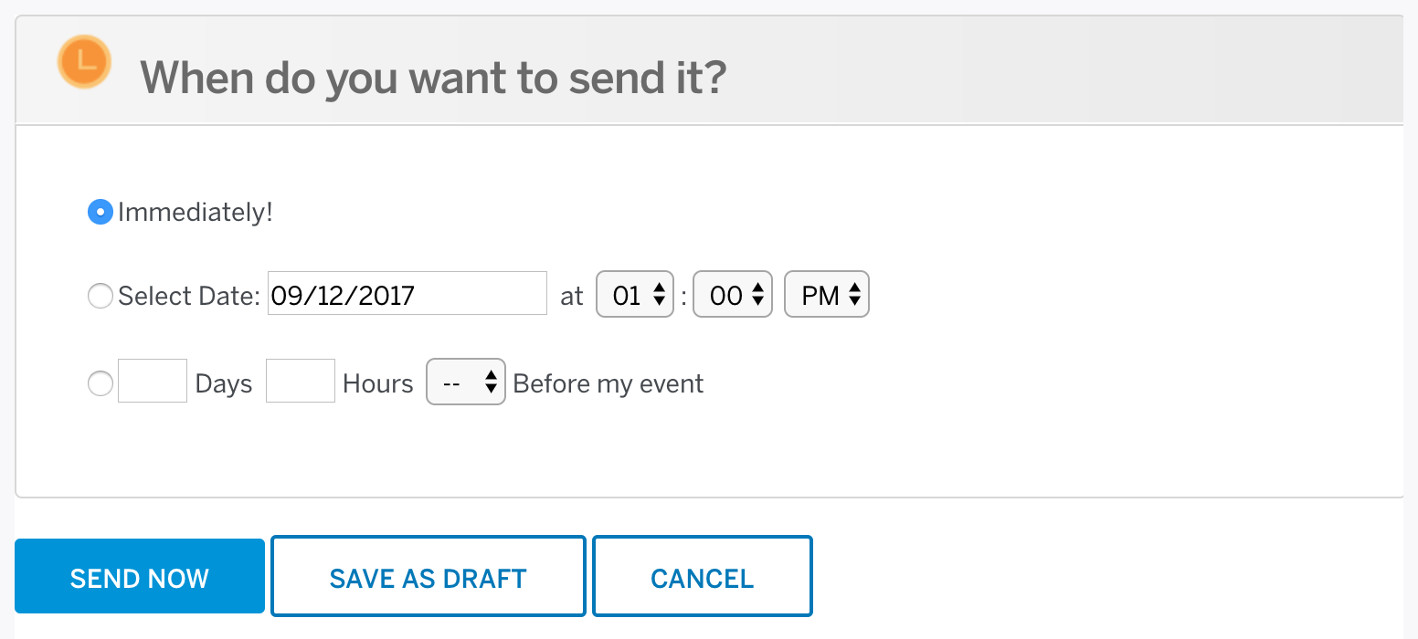The options for sending and scheduling invitations are located at the bottom of the Create email invitations page, in the box labeled When do you want to send it?