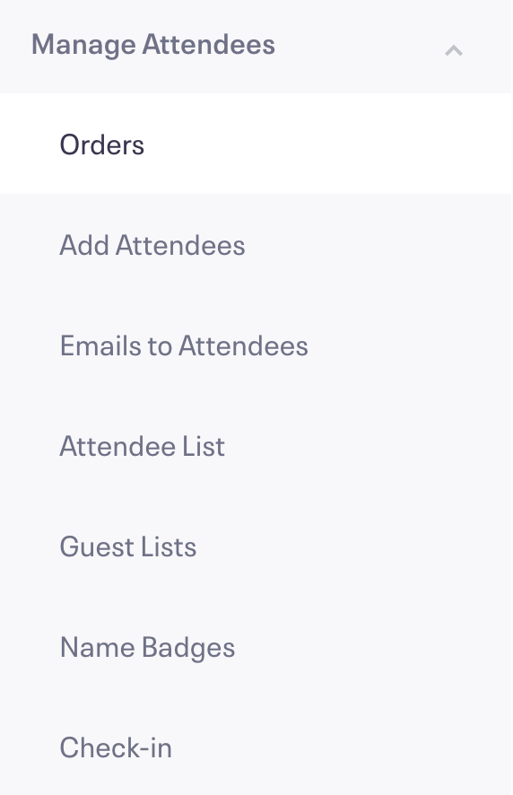 Manage Attendees is the last section in the Options Menu, and Orders is the first sub-option.