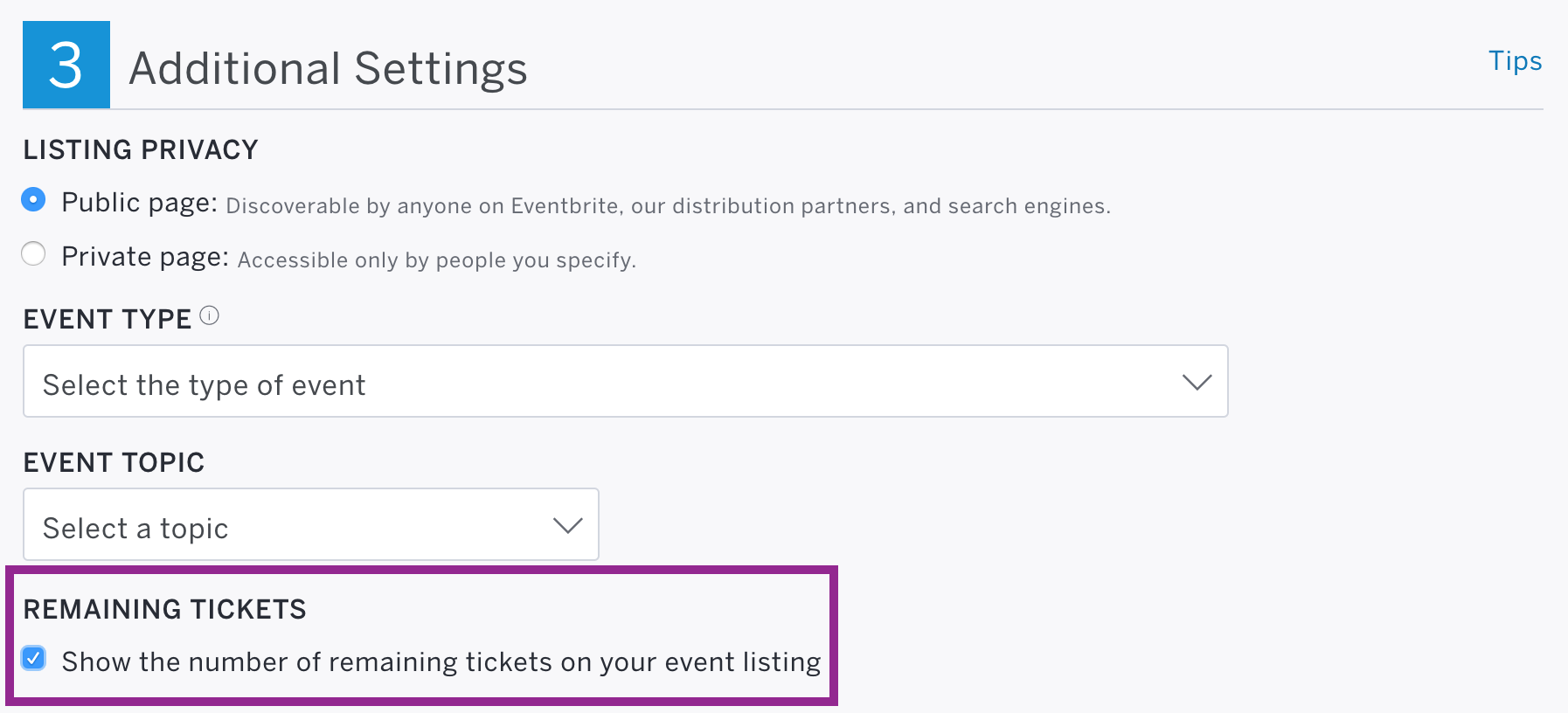Remaining Tickets is the last section of Step 3: Additional Settings on your event's Edit page.