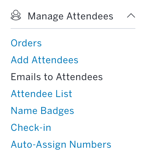 Communicate is near the bottom of the left-hand sidebar and Emails to Attendees is the first sub-option.